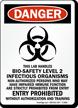 Bio-Safety Level 2 Infectious Organisms Biohazard Sign