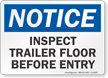 Inspect Trailer Floor Before Entry OSHA Notice Sign