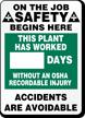 Job Safety Days Without OSHA Injury Sign