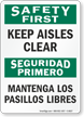 Bilingual Keep Aisles Clear Sign