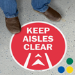 Keep Aisles Clear SlipSafe Floor Sign