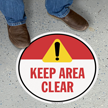 Keep Area Clear SlipSafe Floor Sign