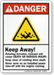 Keep Away, Rotating Driveline ANSI Crane Danger Sign