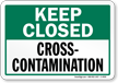 Keep Closed - Contamination
