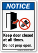 Keep Door Closed At All Times Notice Sign
