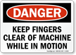 Danger Keep Fingers Clear Of Machine Sign