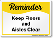 Keep Floors And Aisles Clear Safety Sign