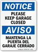Bilingual Please Keep Garage Closed Sign