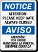 Keep Gate Always Closed Bilingual Sign
