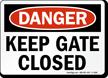 Danger (OSHA) Sign