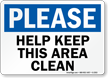 Please Help Keep This Area Clean