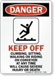Danger Climb Sit Ride Conveyor Sign