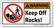 Keep Off Rocks Warning Sign