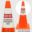 Keep Out Containment Area Cone Message Collar