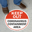 Keep Out Containment Area SlipSafe Floor Sign