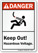 Keep Out Hazardous Voltage ANSI Danger Sign