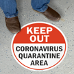 Keep Out Quarantine Area SlipSafe Floor Sign