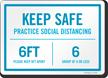 Keep Safe Practice Social Distancing Keep 6 Feet Apart Sign
