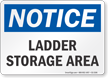 Ladder Storage Area OSHA Notice Sign