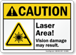 Laser Area Vision Damage May Result Caution Sign