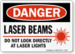 Danger Laser Beams Sign