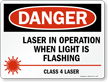 Danger Laser In Operation - Danger Sign