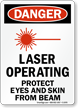 Danger Laser Operating Protect Eyes Sign