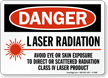Danger Laser Radiation Avoid Eye Exposure Sign