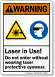Laser In Use Wear Protective Eyewear Warning Sign