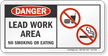 Lead Work Area No Smoking Or Eating OSHA Danger Sign