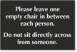 Leave One Empty Chair In Between Each Person Engraved Sign
