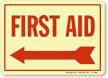 First Aid Arrow Left Sign