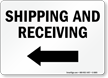 Shipping and Receiving Sign With Left Arrow