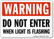 Flashing Light Sign