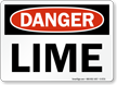 Lime OSHA Danger Sign