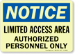 Limited Access Area Authorized Personnel Only Sign