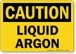 Liquid Argon OSHA Caution Sign