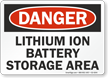 Lithium Ion Battery Storage Area OSHA Danger Sign
