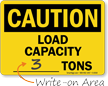 Caution: Load Capacity ___ Tons