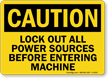Caution Sign: Lockout All Power Sources Before Entering