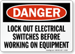 Danger Sign: Lockout Electrical Switches Before Working