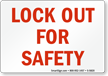 Lock Out for Safety Sign