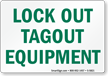 Lock Out Sign