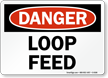 Loop Feed Sign