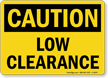 Caution Low Clearance Sign