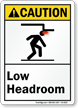 Low Headroom ANSI Caution Sign