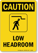 Low Headroom Sign with Watch Your Head Graphic