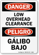 Danger / Peligro Low Overhead Clearance (Bilingual)