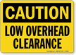 Caution Low Overhead Clearance Sign