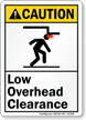 Low Overhead Clearance ANSI Caution Sign